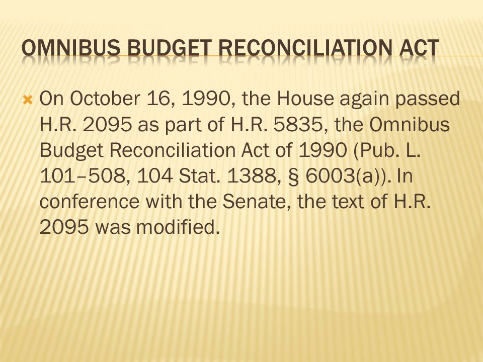  On October 16, 1990, the House again passed H.R.