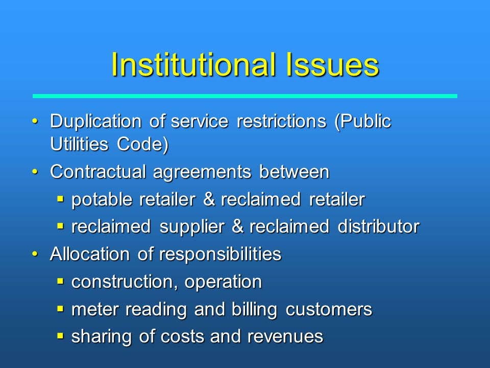 Institutional Issues Duplication of service restrictions (Public Utilities Code)Duplication of service restrictions (Public Utilities Code) Contractua