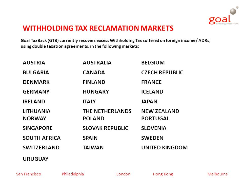 REASONS TO PARTICIPATE IN WITHHOLDING TAX RECLAMATION AUD31.5bn reclaimable tax withheld per year.
