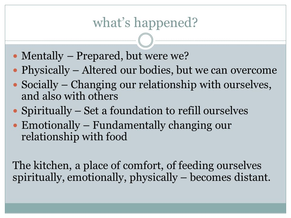 what's happened. Mentally – Prepared, but were we.