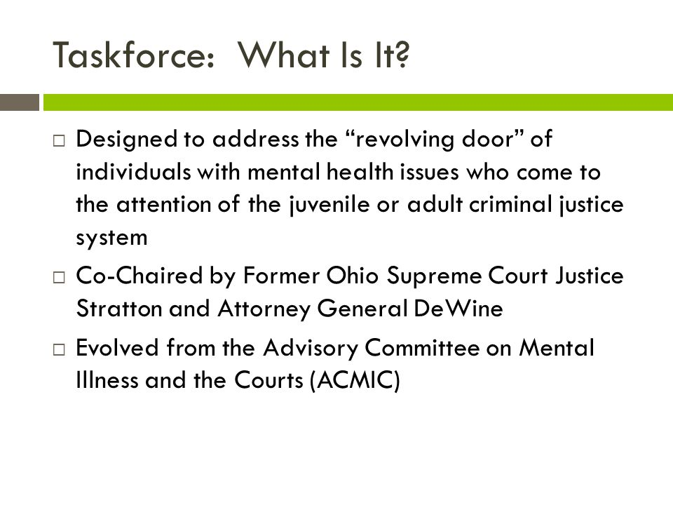Taskforce: What Is It.