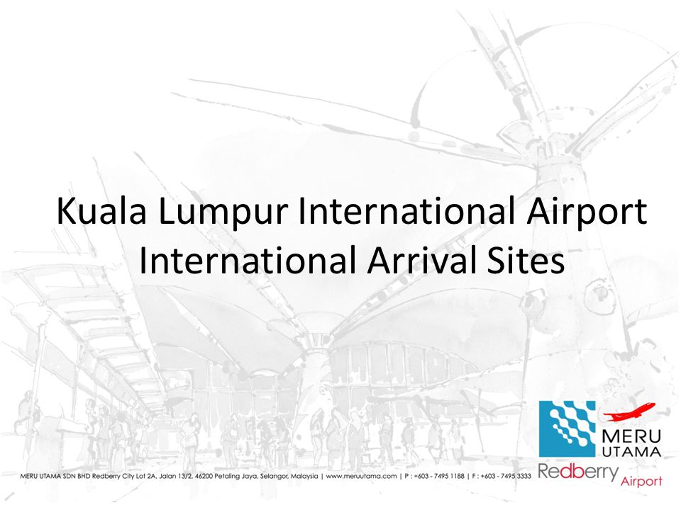Kuala Lumpur International Airport International Arrival Sites