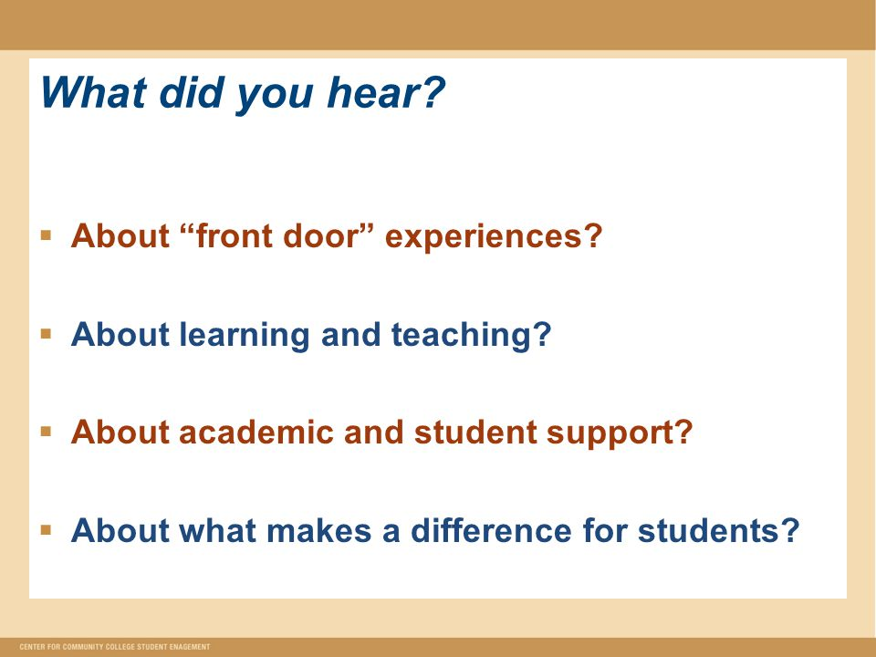 What did you hear. About front door experiences.