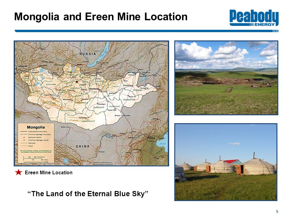 5 Mongolia and Ereen Mine Location The Land of the Eternal Blue Sky Ereen Mine Location