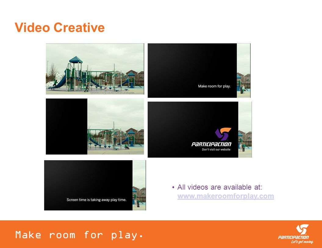 Video Creative Make room for play.