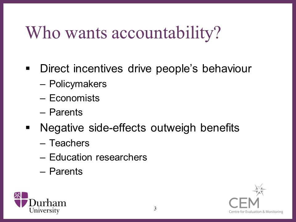 Evidence on impact of accountability Robert Coe 4