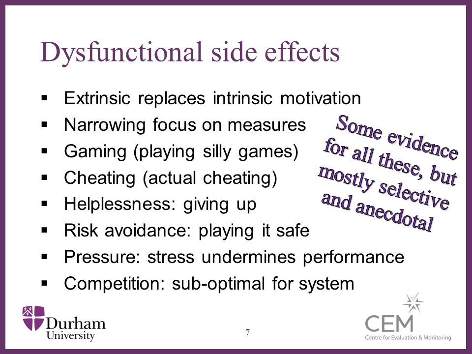 ∂ Dysfunctional side effects  Extrinsic replaces intrinsic motivation  Narrowing focus on measures  Gaming (playing silly games)  Cheating (actual cheating)  Helplessness: giving up  Risk avoidance: playing it safe  Pressure: stress undermines performance  Competition: sub-optimal for system 7