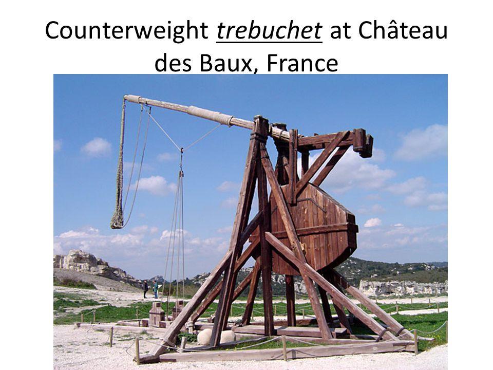 Counterweight trebuchet at Château des Baux, France
