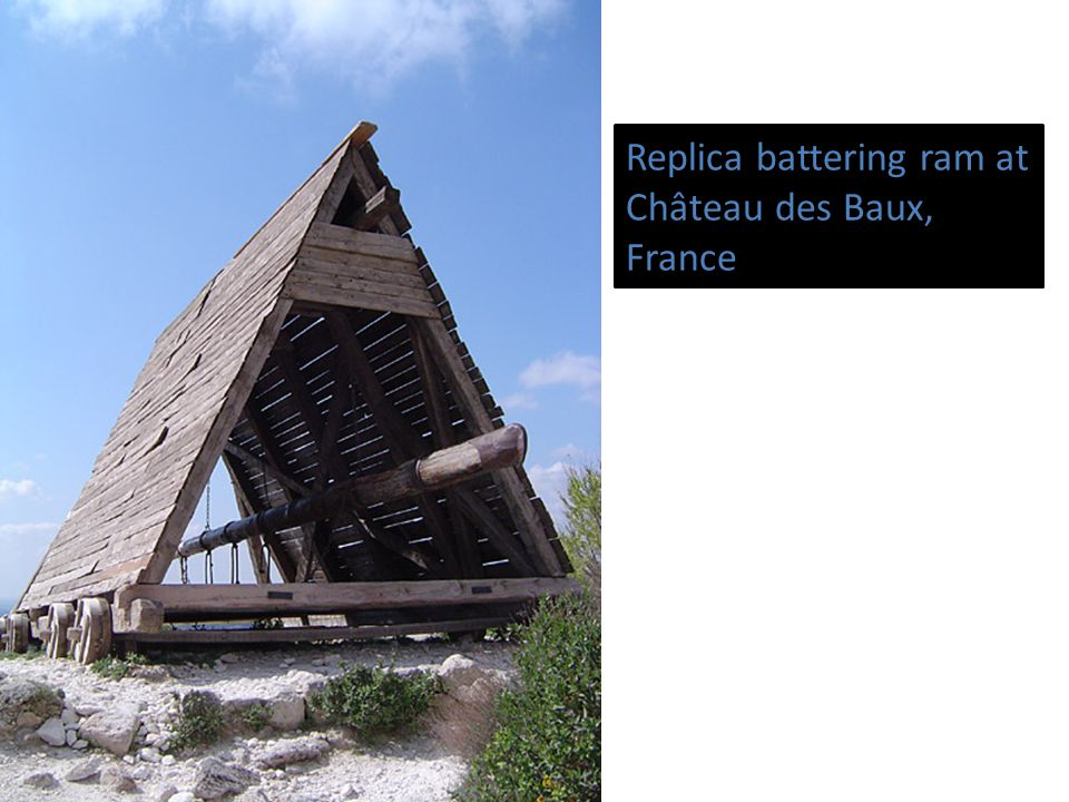 Replica battering ram at Château des Baux, France