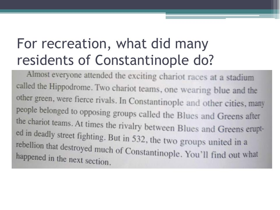 For recreation, what did many residents of Constantinople do?