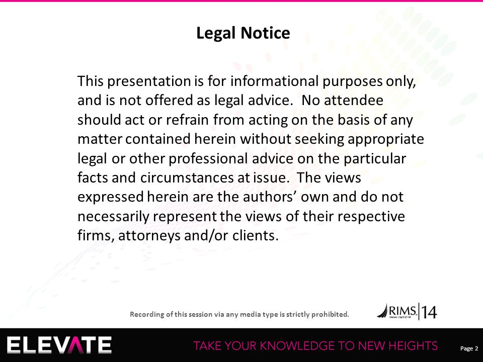 Page 13 Recording of this session via any media type is strictly prohibited.