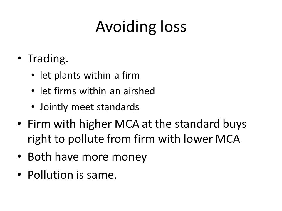 Avoiding loss Trading.