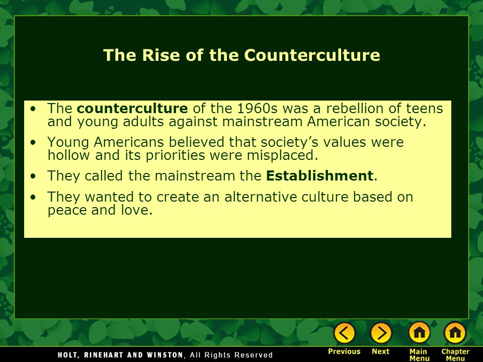 The Rise of the Counterculture The counterculture of the 1960s was a rebellion of teens and young adults against mainstream American society. Young Am