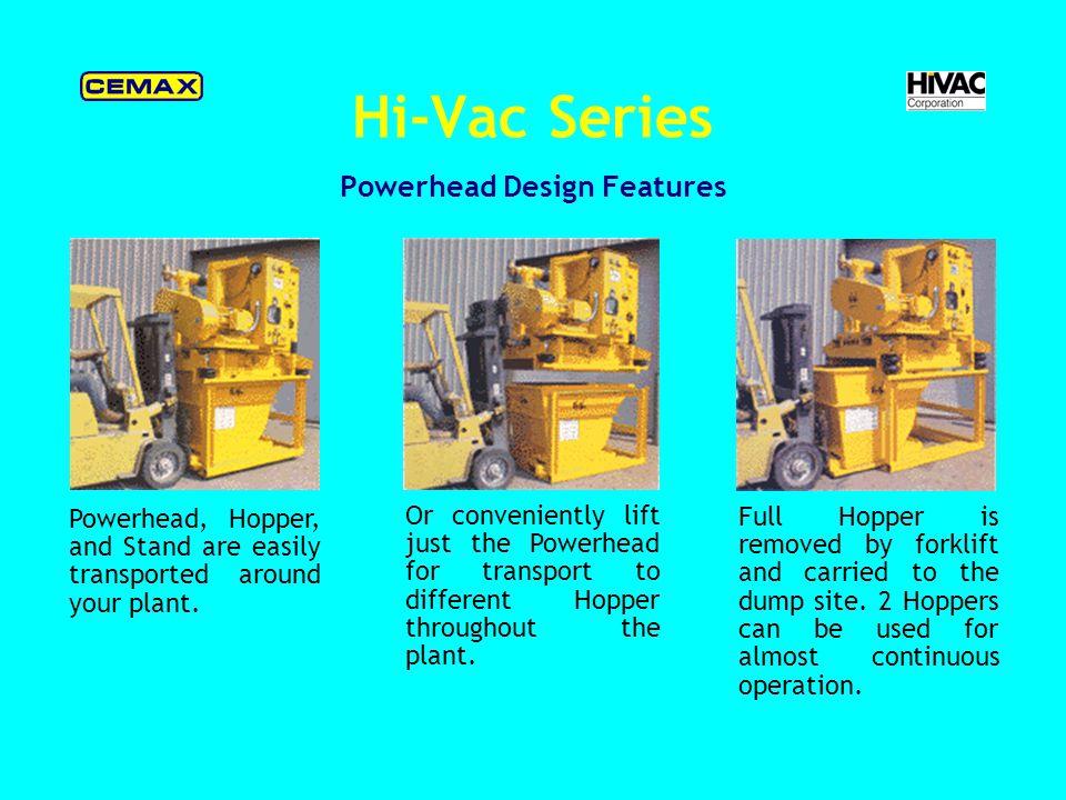 Hi-Vac Series Component Design Features
