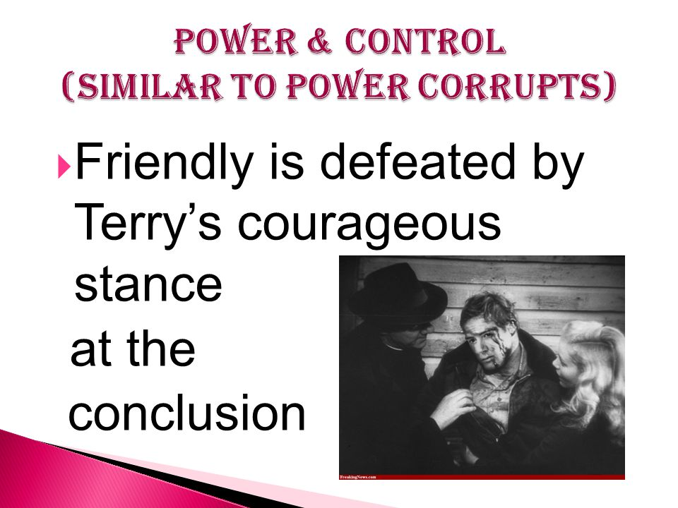 Friendly is defeated by Terry's courageous stance at the conclusion