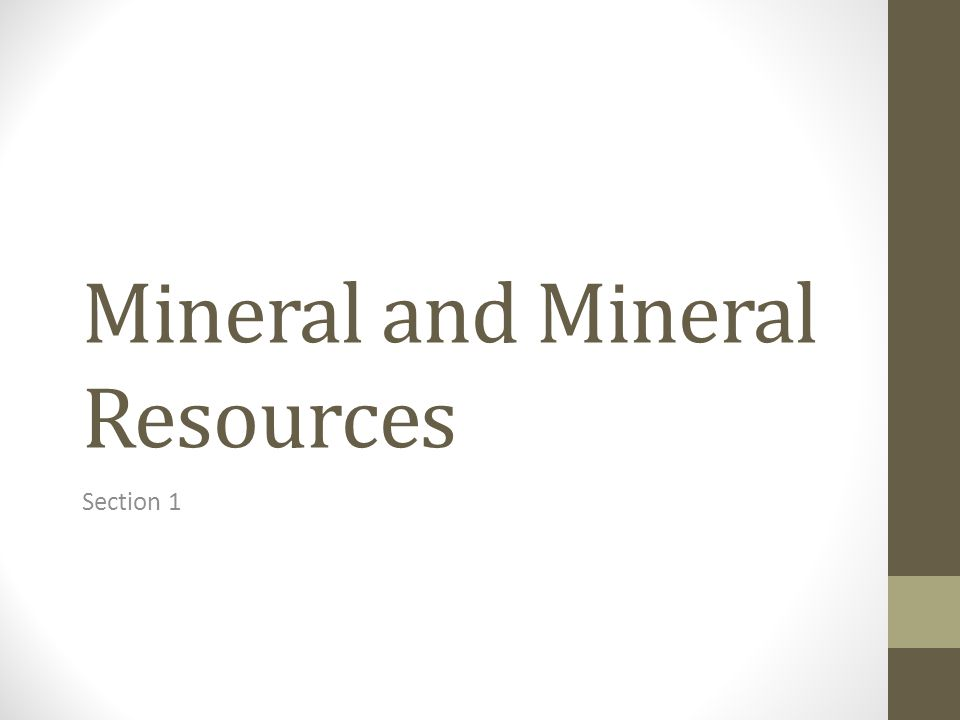 Mineral and Mineral Resources Section 1