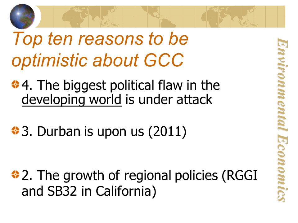 Environmental Economics Top ten reasons to be optimistic about GCC 4.