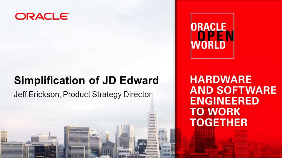 Simplification of JD Edward Jeff Erickson, Product Strategy Director