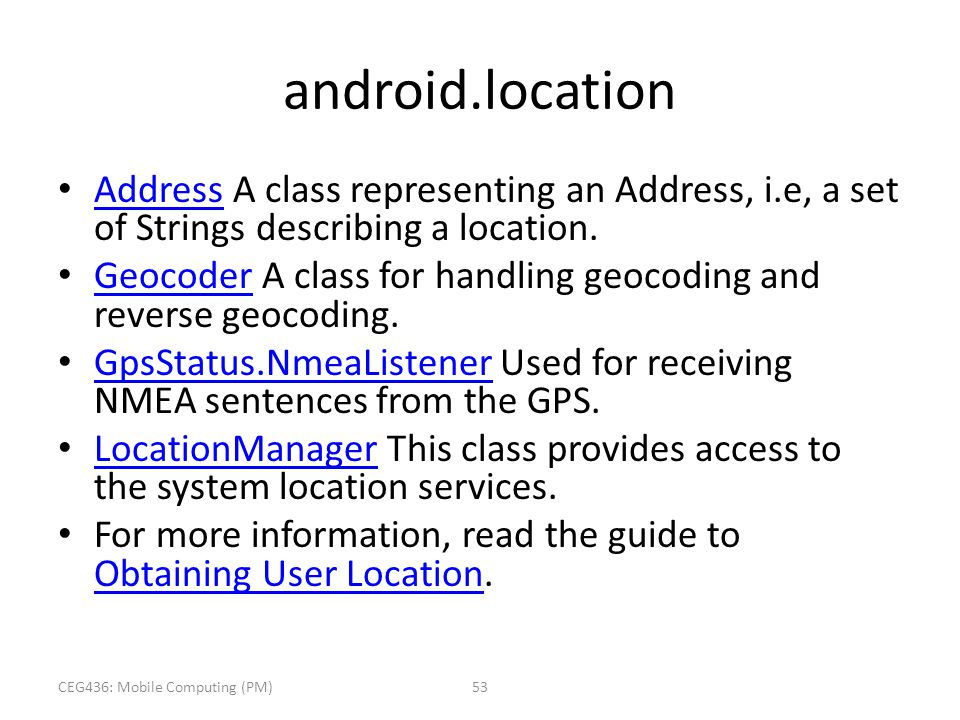 android.location Address A class representing an Address, i.e, a set of Strings describing a location. Address Geocoder A class for handling geocoding