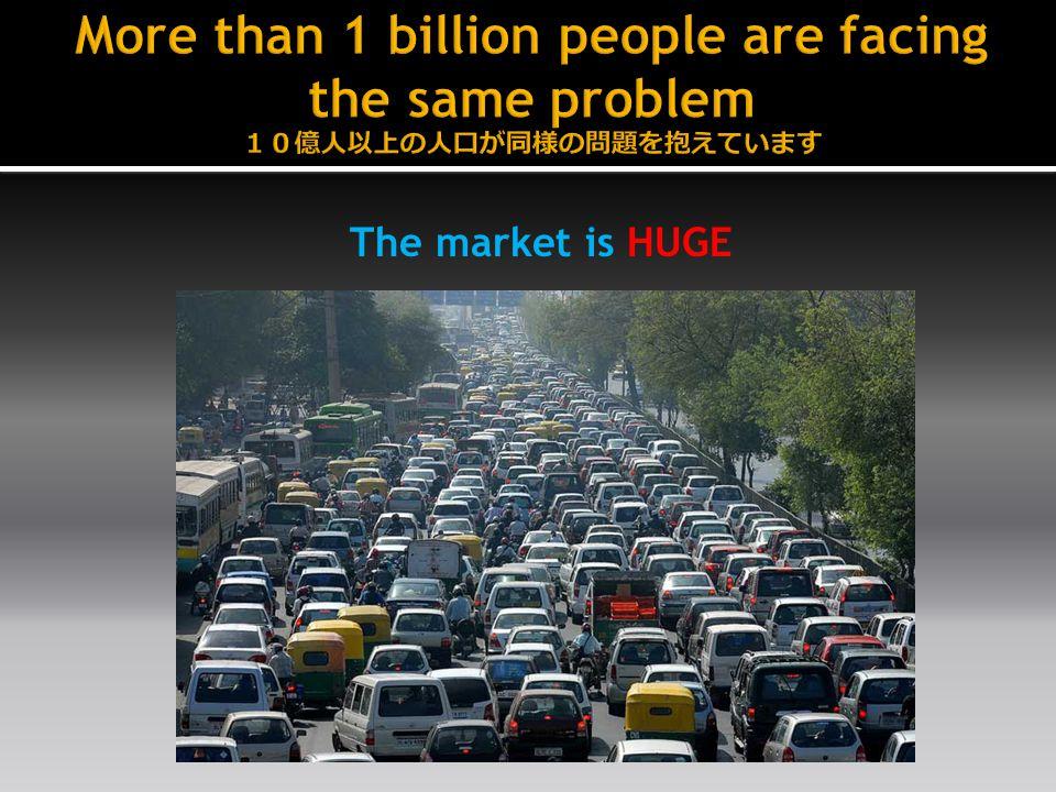 The market is HUGE