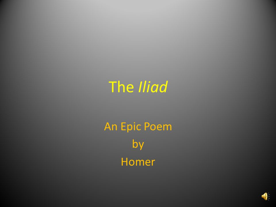 The Iliad An Epic Poem by Homer