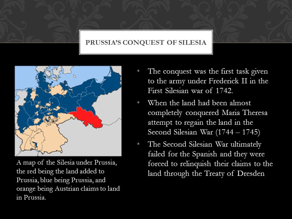 The conquest was the first task given to the army under Frederick II in the First Silesian war of 1742.