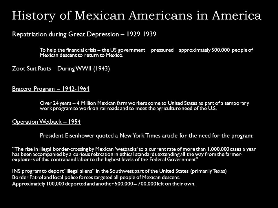 Repatriation during Great Depression – 1929-1939 To help the financial crisis – the US government pressured approximately 500,000 people of Mexican de