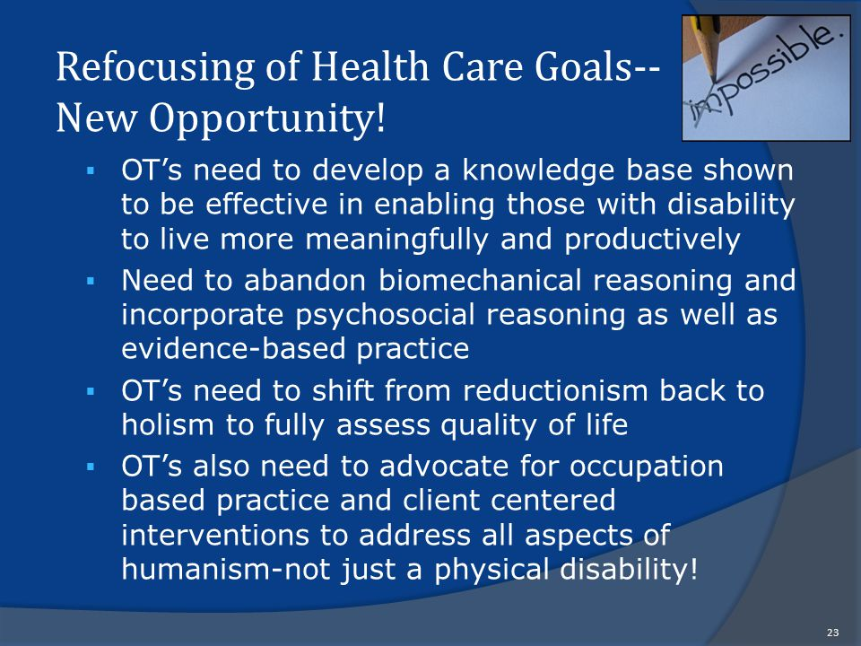 Refocusing of Health Care Goals-- New Opportunity.