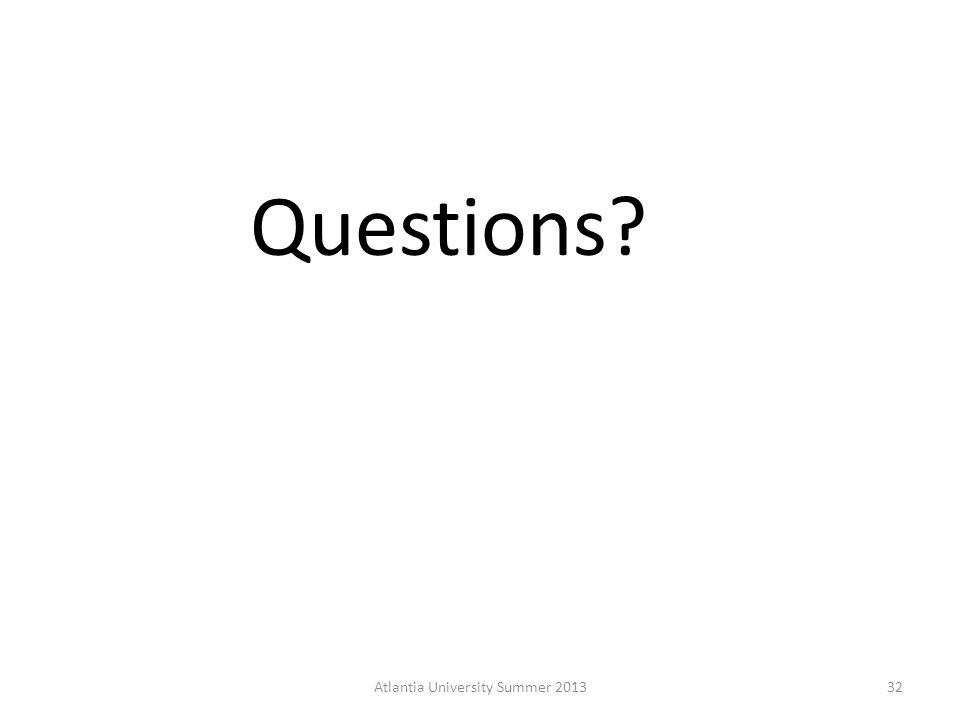 Questions Atlantia University Summer 201332