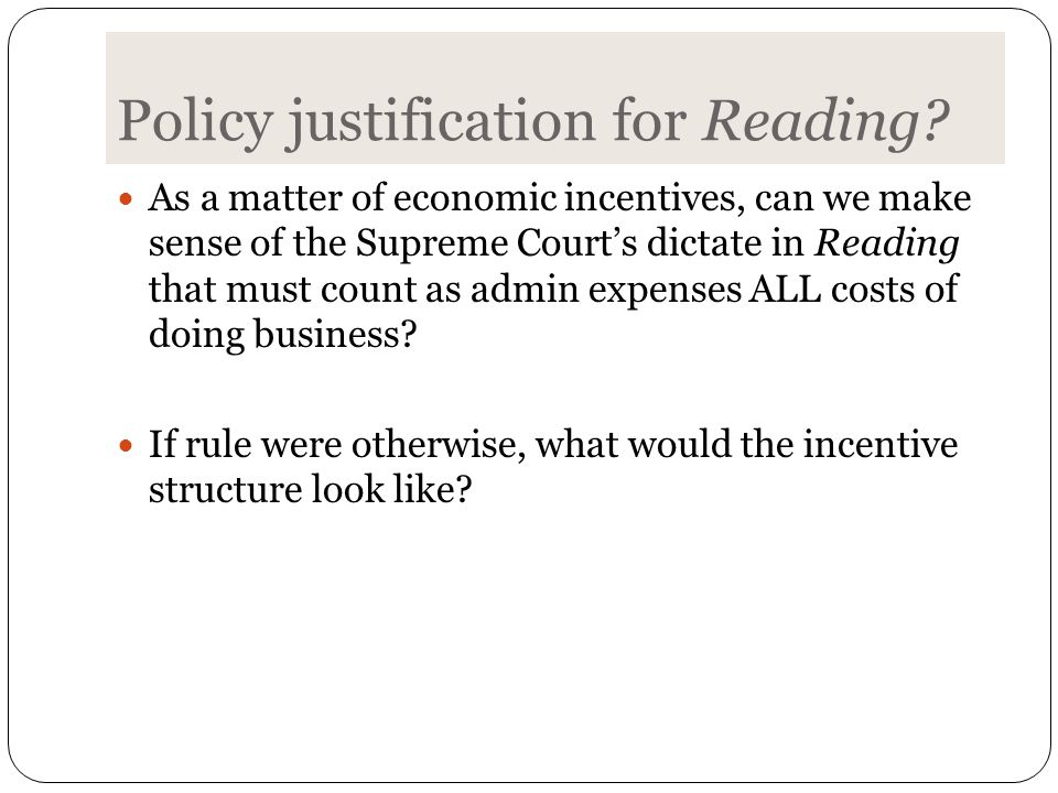 Policy justification for Reading.