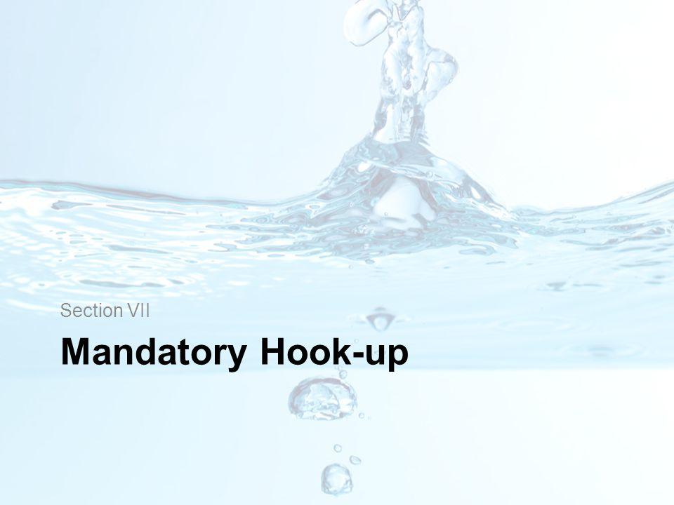 Mandatory Hook-up Section VII