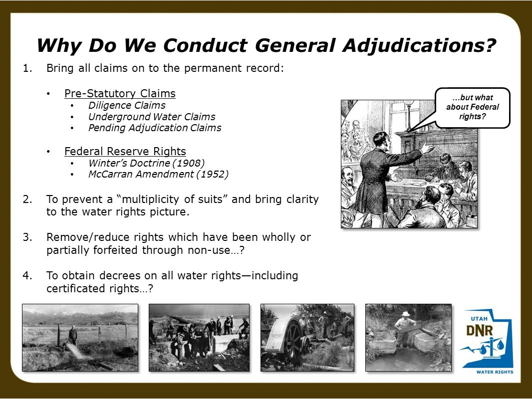 Why Do We Conduct General Adjudications.