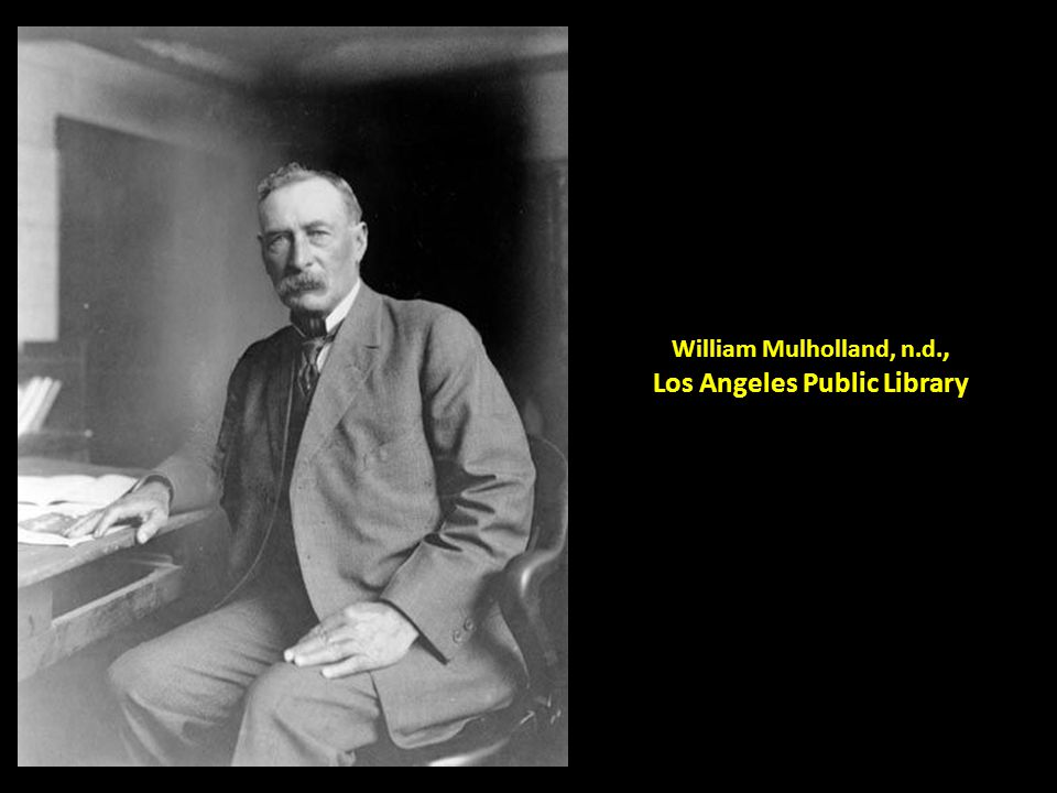 William Mulholland, n.d., Los Angeles Public Library