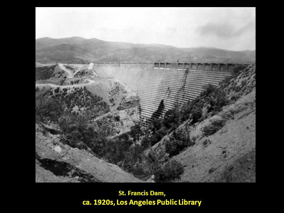 St. Francis Dam, ca. 1920s, Los Angeles Public Library