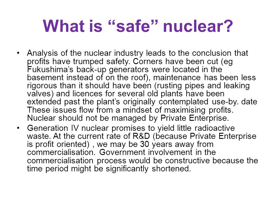 What is safe nuclear.