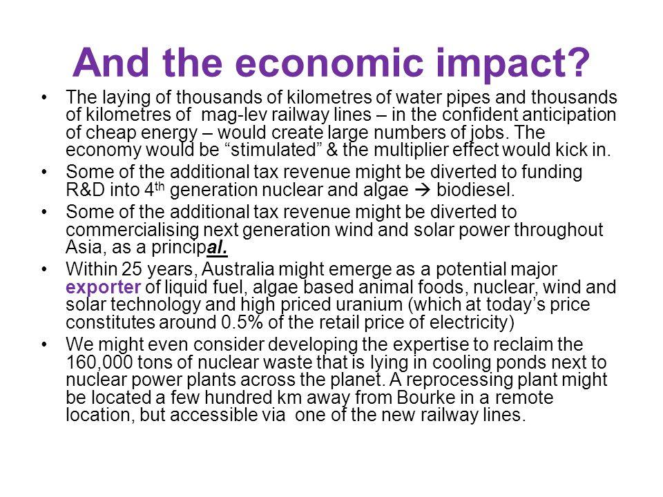 And the economic impact.