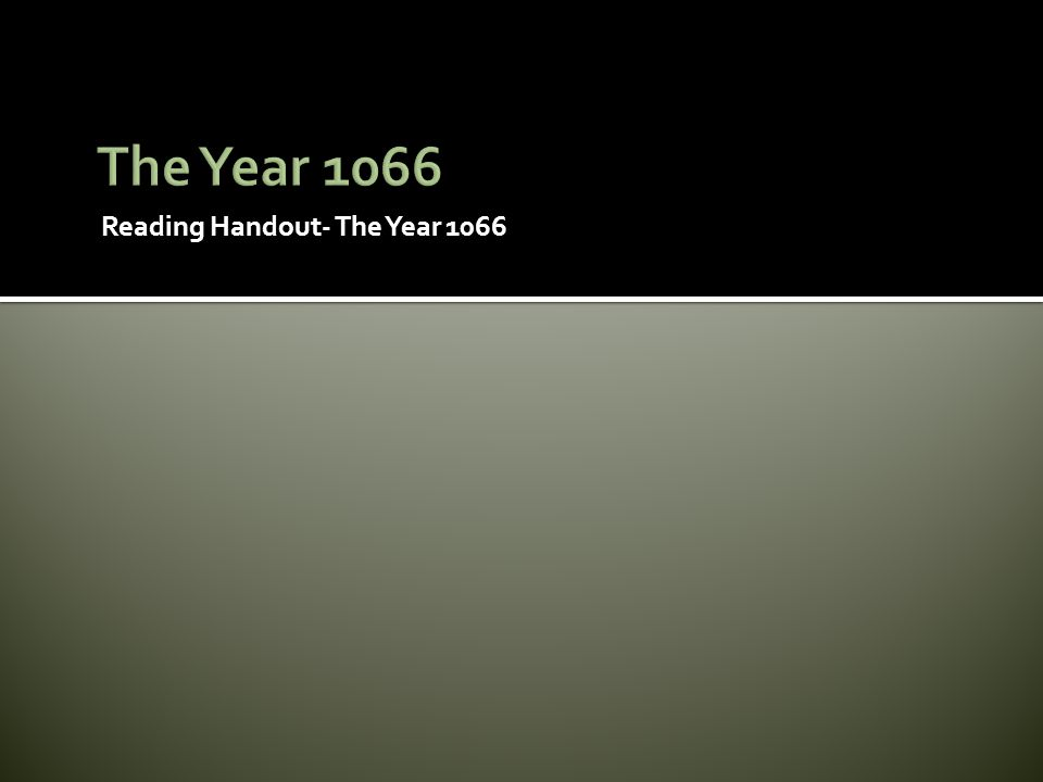 Reading Handout- The Year 1066