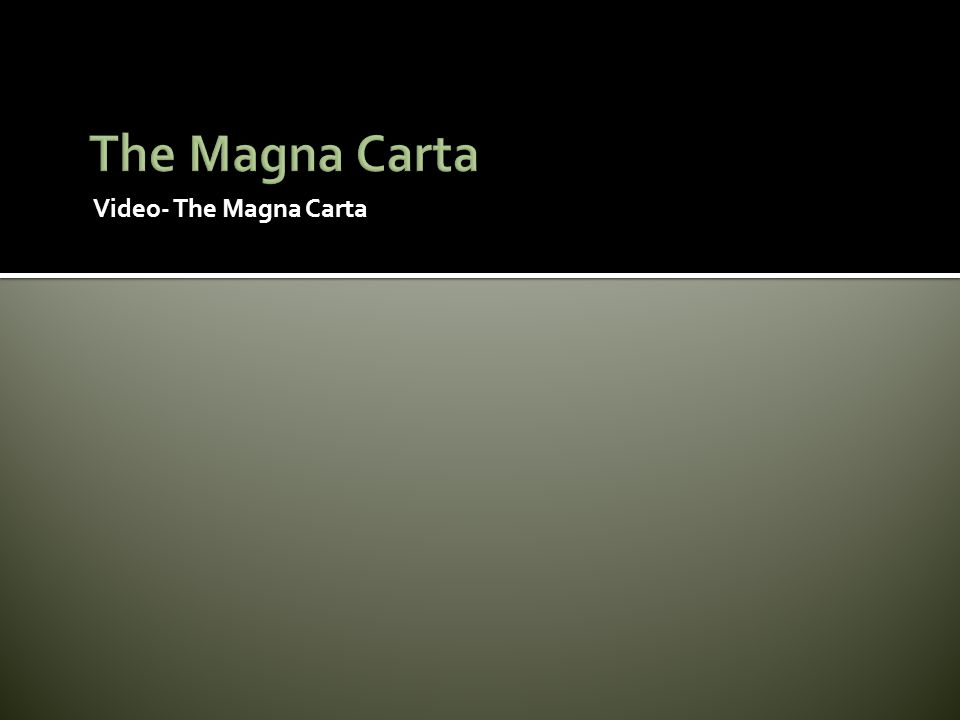 Video- The Magna Carta