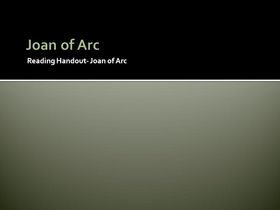 Reading Handout- Joan of Arc