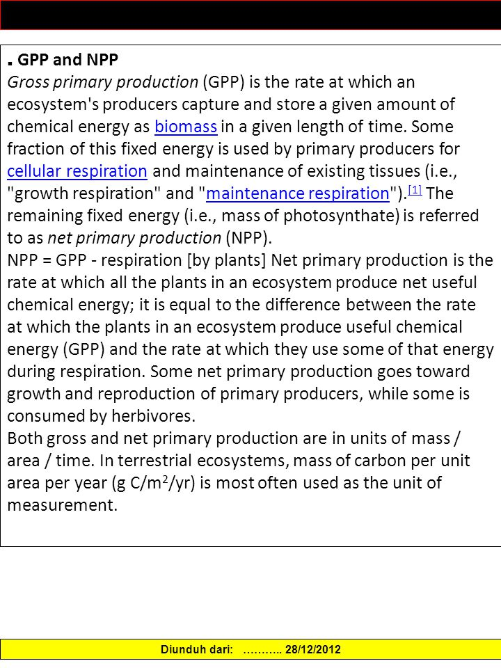 .. GPP and NPP Gross primary production (GPP) is the rate at which an ecosystem's producers capture and store a given amount of chemical energy as bio