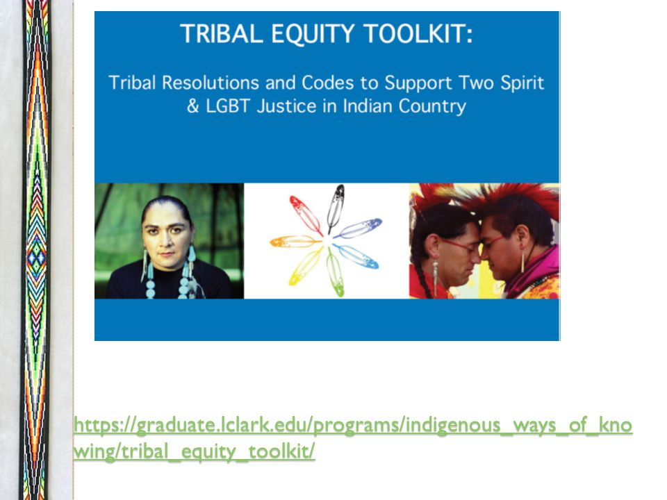PROCLAMATION OF THE OGLALA SIOUX TRIBE IN SUPPORT OF TWO- SPIRIT DIGNITY & HUMAN RIGHTS http://nace.samhsa.gov/blog/post/OGLALA- SIOUX-TRIBE-e28093-ISSUES- PROCLAMATION-FOR-TWO-SPIRITSe28099- DIGNITY-HUMAN-RIGHTS.aspx