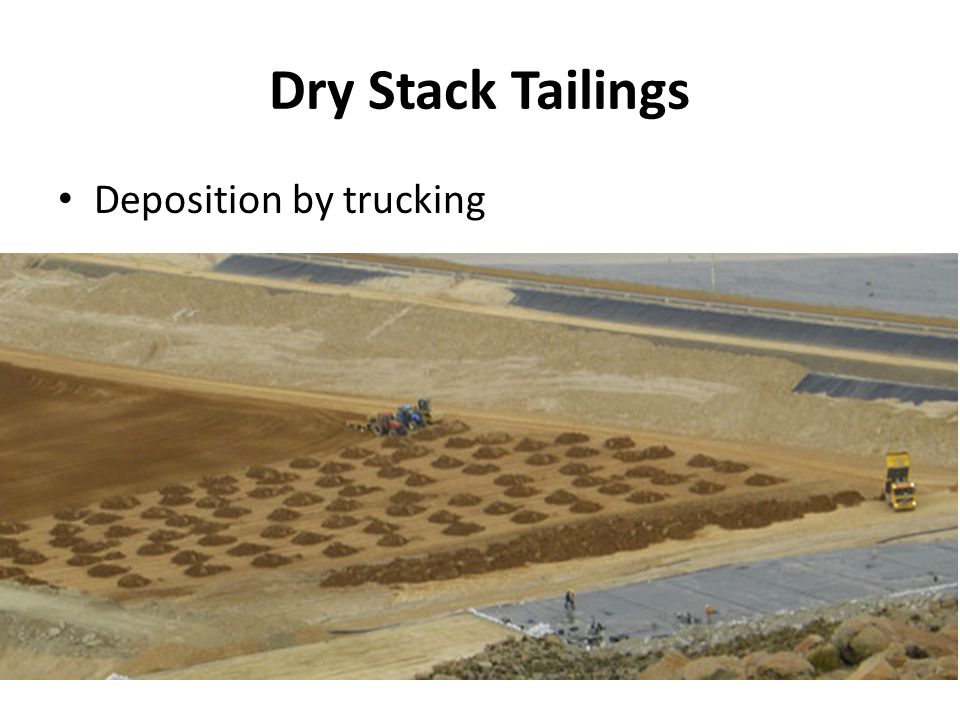 Dry Stack Tailings Deposition by trucking