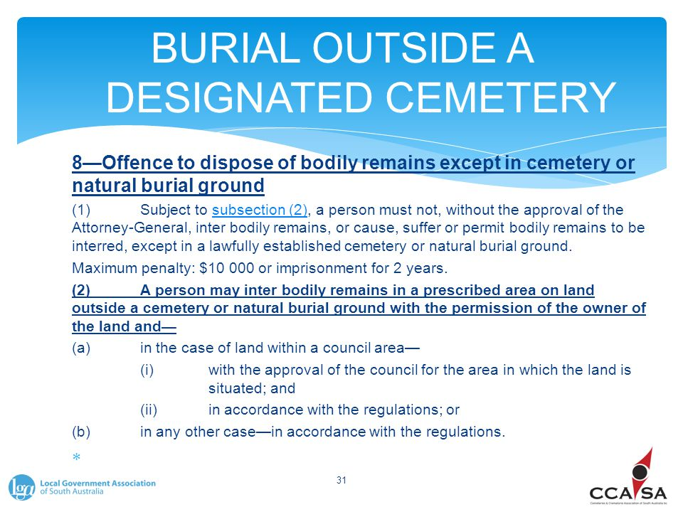 BURIAL OUTSIDE A DESIGNATED CEMETERY 8—Offence to dispose of bodily remains except in cemetery or natural burial ground (1)Subject to subsection (2),