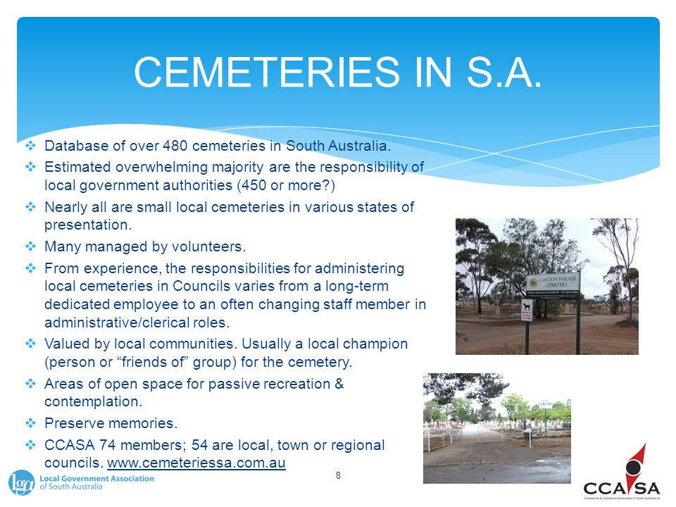 CEMETERIES IN S.A.  Database of over 480 cemeteries in South Australia.  Estimated overwhelming majority are the responsibility of local government