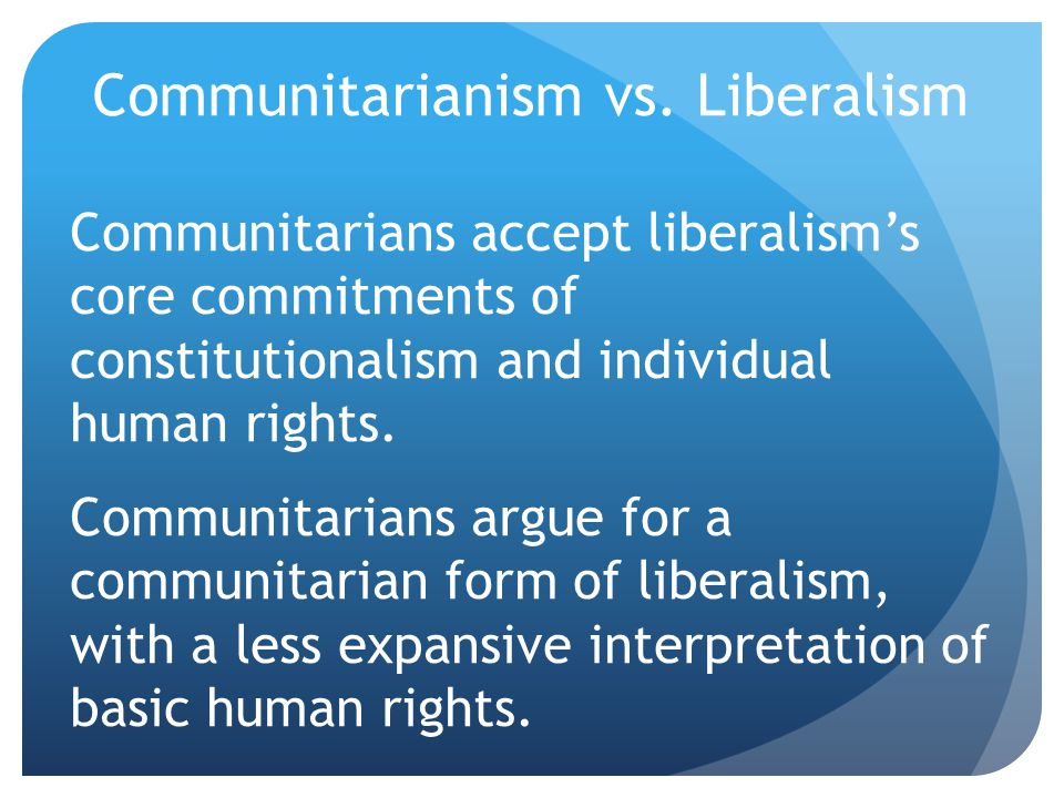 Communitarianism vs.