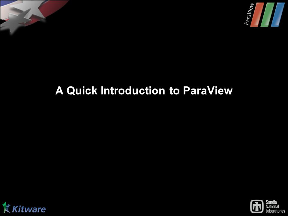 A Quick Introduction to ParaView