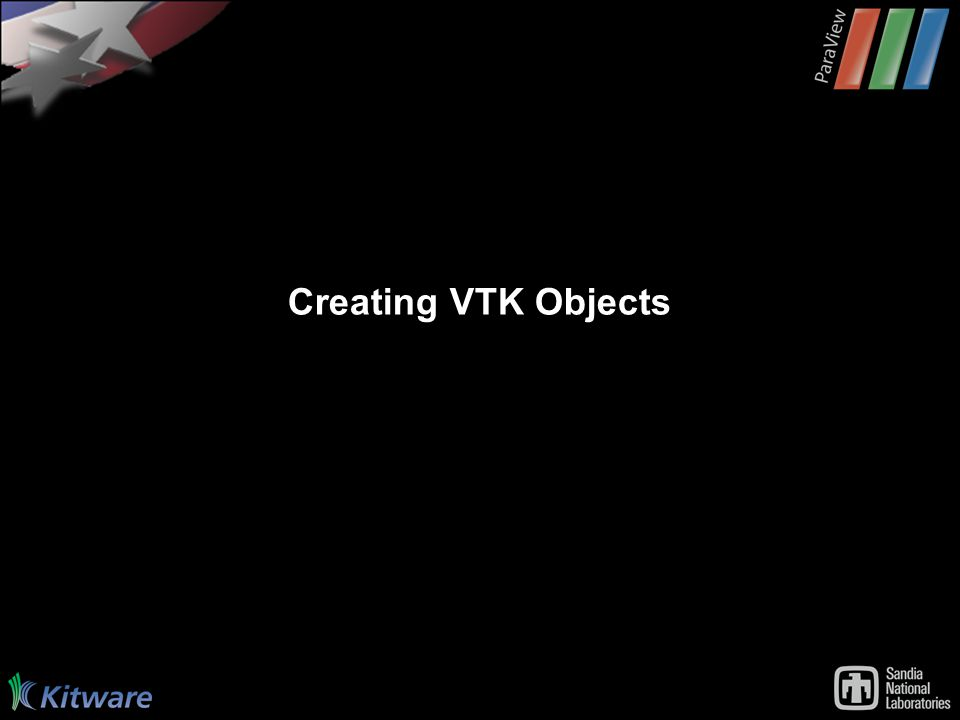 Creating VTK Objects