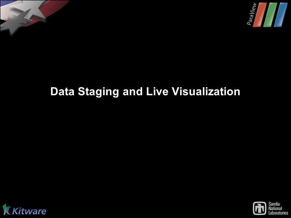 Data Staging and Live Visualization
