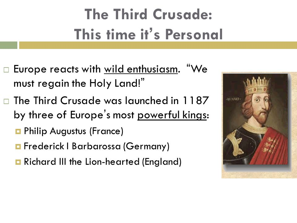 The Third Crusade: This time it's Personal  Europe reacts with wild enthusiasm.