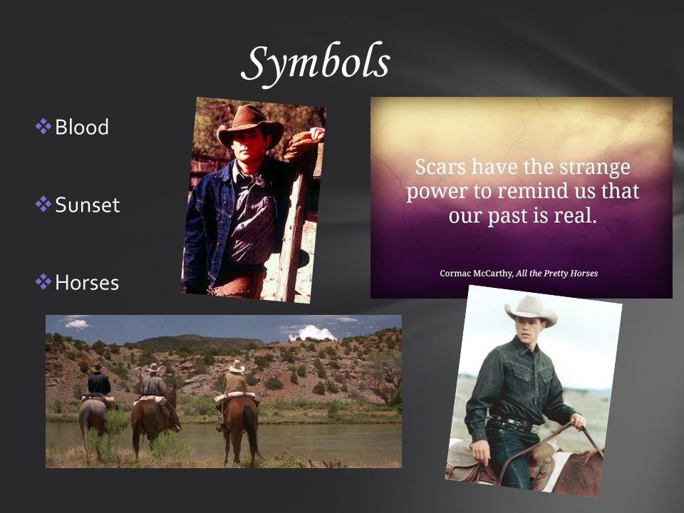  Blood  Sunset  Horses Symbols